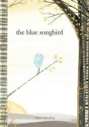 The Blue Songbird Book by Vern Kousky
