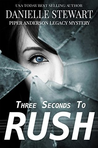 Three Seconds to Rush (Piper Anderson Legacy Mystery, #1)