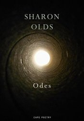 Odes Book by Sharon Olds
