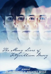 The Many Lives of Fitzwilliam Darcy Book by Beau North