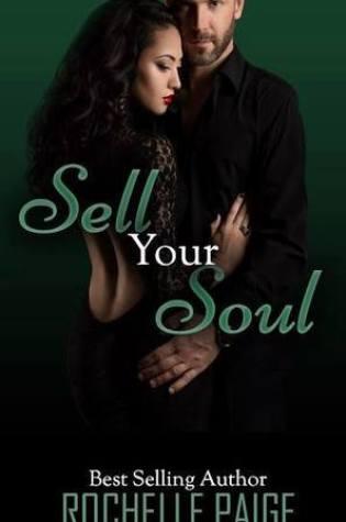 Sell Your Soul (Body & Soul #3) PDF Book by Rochelle Paige Pdf ePub
