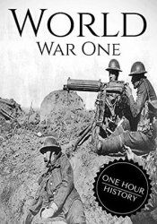 World War 1: A History From Beginning to End Book by Henry Freeman