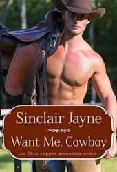 Want Me, Cowboy (The Wilder Brothers #2) Book