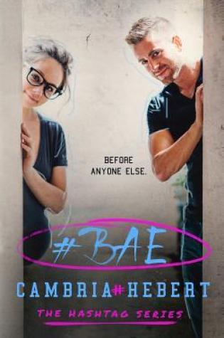 Review: #Bae by Cambria Hebert