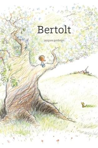 Bertolt PDF Book by Jacques Goldstyn PDF ePub