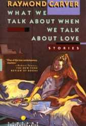 What We Talk About When We Talk About Love Book