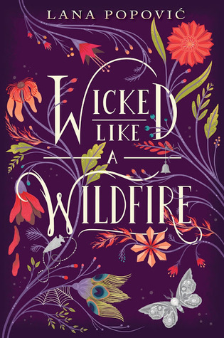 Wicked Like a Wildfire – Lana Popović