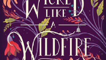 Wicked Like a Wildfire – Lana Popović