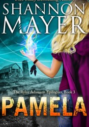Pamela (The Rylee Adamson Epilogues, #3) Book by Shannon Mayer