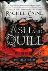 Ash and Quill (The Great Library #3) Book by Rachel Caine