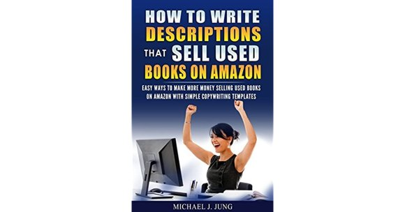 How to Write Descriptions that Sell Used Books on Amazon ...