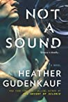 Not a Sound by Heather Gudenkauf