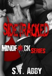 Sidetracked (Mindf*ck, #2) Book