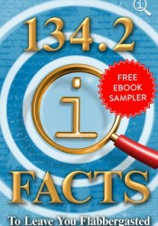 134.2 QI Facts to Leave You Flabbergasted: Free EBook Sampler Book by John Lloyd