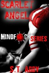 Scarlet Angel (Mindf*ck, #3) Book