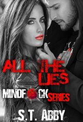 All the Lies (Mindf*ck, #4) Book