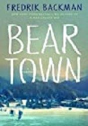 Beartown (Beartown, #1) Book by Fredrik Backman