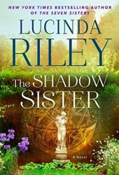 The Shadow Sister (The Seven Sisters #3) Book