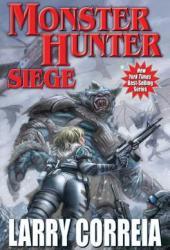Monster Hunter Siege (Monster Hunter International, #6) Book
