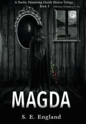 Magda (Father of Lies #3) Book by S.E. England
