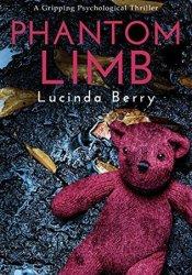 Phantom Limb Book by Lucinda Berry