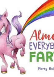 Almost Everybody Farts Book by Marty Kelley