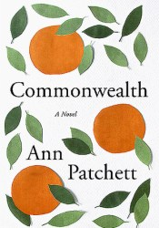 Commonwealth Book by Ann Patchett