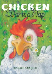 Chicken Wants a Nap Book by Tracy Marchini