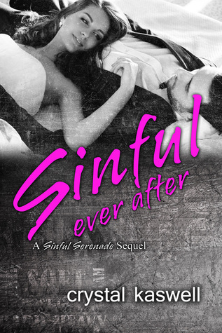 Sinful Ever After (Sinful Serenade #5)