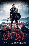 You Die When You Die (West of West #1)
