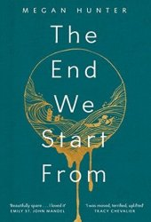 The End We Start From Book
