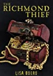 The Richmond Thief (Lady Althea Mystery #1) Book by Lisa Boero