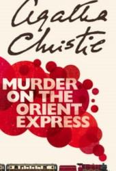 Murder on the Orient Express (Hercule Poirot, #10) Book