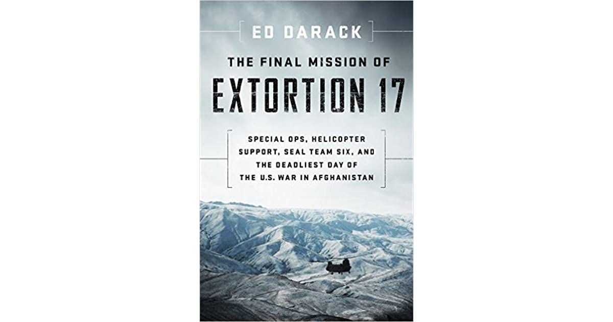The Final Mission of Extortion 17