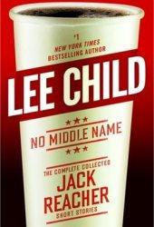 No Middle Name (Jack Reacher, #21.5) Book