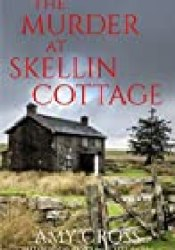 The Murder at Skellin Cottage (Jo Mason, #1) Book by Amy Cross