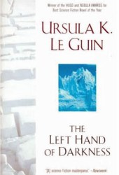 The Left Hand of Darkness (Hainish Cycle #4) Book