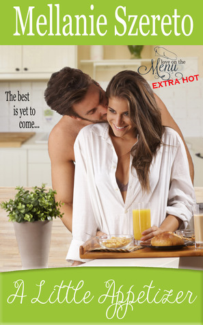 A Little Appetizer (Love on the Menu...Extra Hot, #3)