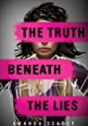 The Truth Beneath the Lies Book by Amanda Searcy