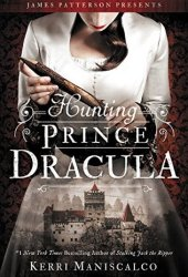 Hunting Prince Dracula (Stalking Jack the Ripper, #2) Book