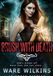 Brush With Death (Sadie Salt, #1) Book by Ware Wilkins