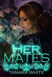 Her Mates (Wolf Trials, #1) Book