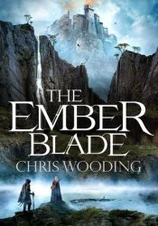 The Ember Blade (The Darkwater Legacy #1) Book by Chris Wooding