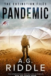 Pandemic (The Extinction Files, #1) Book