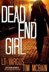 Dead End Girl (Violet Darger #1) Book