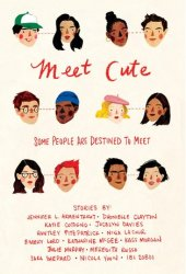 Meet Cute: Some People Are Destined to Meet Book