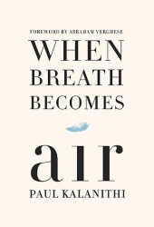 When Breath Becomes Air Book