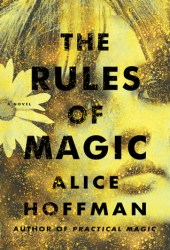 The Rules of Magic (Practical Magic, #0) Book