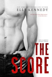 The Score (Off-Campus, #3) Book