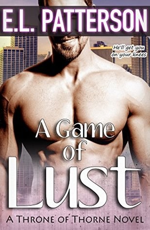A Game of Lust (Throne of Thorne Book 1)